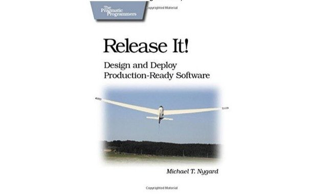 Michael T. Nygard, Release It!: Design and Deploy Production-Ready Software (Pragmatic Programmers)