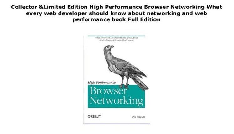 Илья Григорик, High Performance Browser Networking: What every web developer should know about networking and web performance