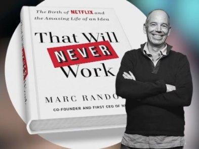 Як перетворити ідею, в яку ніхто не вірить, на бізнес. 7 принципів співзасновника Netflix